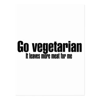 Go Vegetarian More Meat For Me Postcard