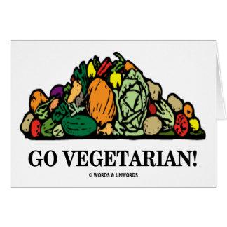 Go Vegetarian! (Vegetarian Humor) Greeting Card