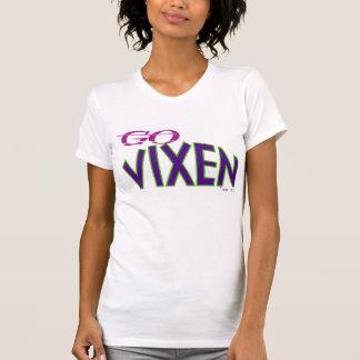 GO VIXEN T-Shirt