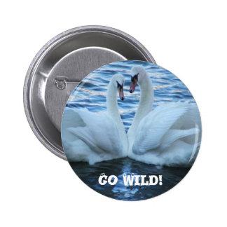 Go Wild Pinback Button