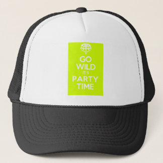 go wild its party time trucker hat