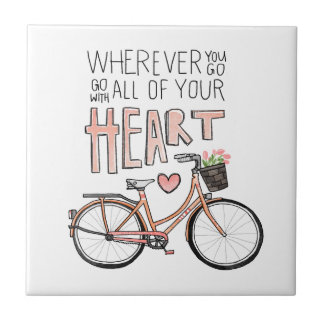 Go With All Of Your Heart – Vintage Bicycle Small Square Tile