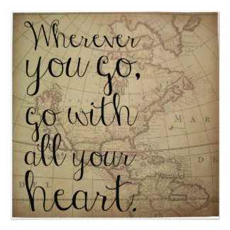 Go With All Your Heart Photo Print