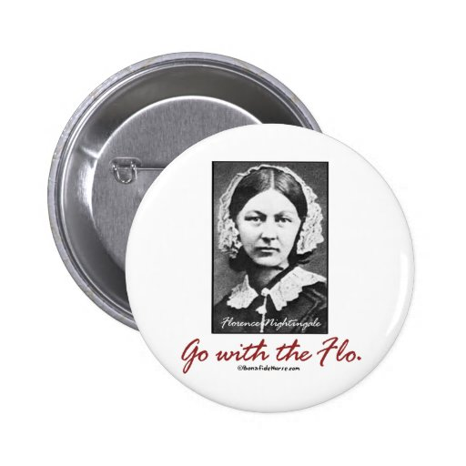 Go with Florence Nightingale Pinback Buttons
