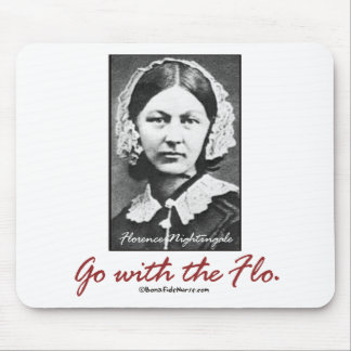 Go with Florence Nightingale Mouse Pad