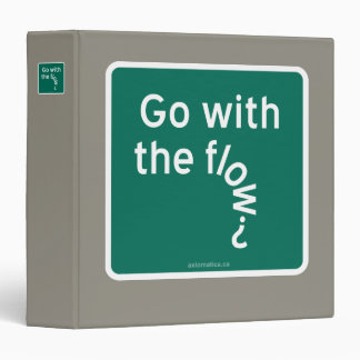 Go with the flow? 3 ring binder