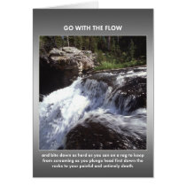 go-with-the-flow-and-bite-down-as-hard-as-you-can greeting card