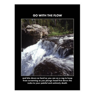go-with-the-flow-and-bite-down-as-hard-as-you-can postcard