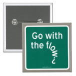 Go with the flow? pinback buttons