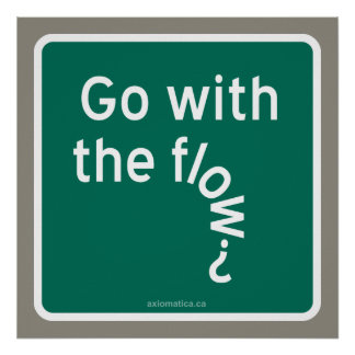 Go with the flow? poster