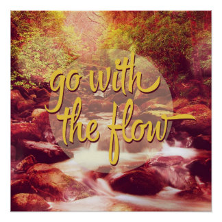 Go With The Flow River Poster