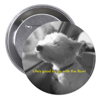 Go with the flow Westie Pin