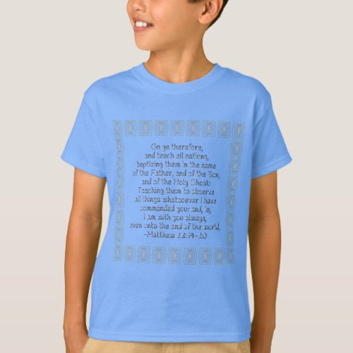 Go Ye Therefore and Teach All Nations T-Shirt