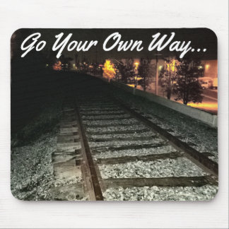 GO YOUR OWN WAY - Railroad Tracks at Night Mouse Pad