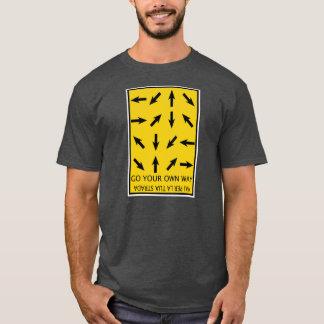 Go your own way - T-Shirt - English/italian writin