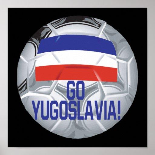 Go Yugoslavia Posters