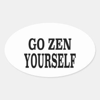 Go Zen Yourself (black breath edition) Oval Sticker