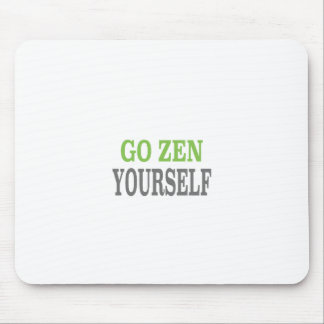Go Zen Yourself (green breath edition) Mouse Pad