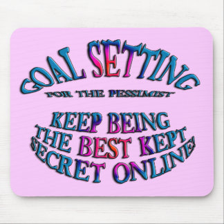 Goal: Best Kept Secret Online Mousepads