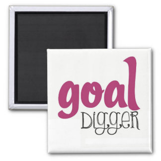 Goal Digger - Fitness Motivating Magnet