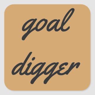 Goal Digger Humor Design Collection Illustration Square Sticker