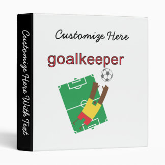Goalkeeper T-shirts and Gifts 3 Ring Binder