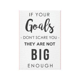 Goals Big Enough Canvas