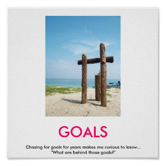 GOALS demotivational poster