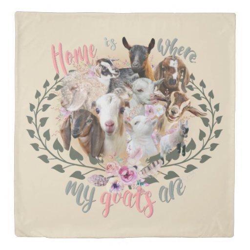 GOAT ART | Home is Where My Goats Are GetYerGoat Duvet Cover
