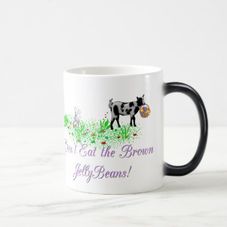 Goat Don't Eat the Brown Jelly Beans Magic Mug