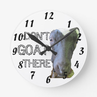 "Goat ""DON'T GOAT THERE"" Clock"
