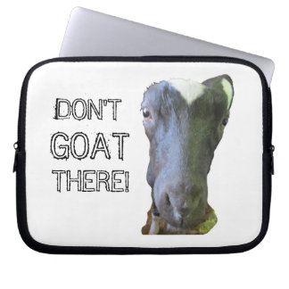 "Goat ""DON'T GOAT THERE!"" Laptop Sleeve"