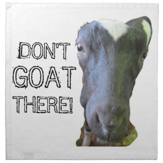 "Goat ""DON'T GOAT THERE!"" Napkins - Set of 4"