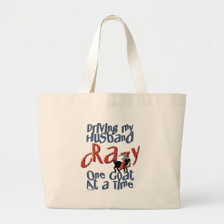 GOAT-Driving my Husband Crazy One Goat at a Time Jumbo Tote Bag