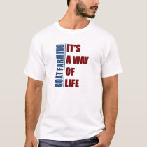 Goat Farming its a way of life T-Shirt