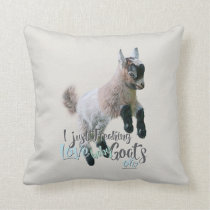 GOAT LOVE   I Just Freaking LOVE Baby Goats OK Throw Pillow