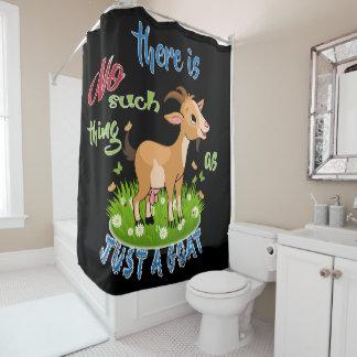 GOAT Lover | Just a Goat GetYerGoat™ Shower Curtain