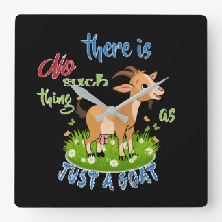 GOAT Lover   Just a Goat GetYerGoat™ Square Wall Clock