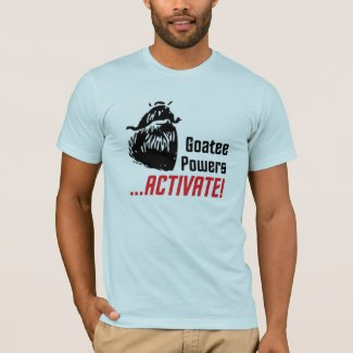 Goatee Powers T-Shirt