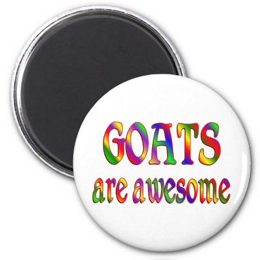 Goats are Awesome 2 Inch Round Magnet