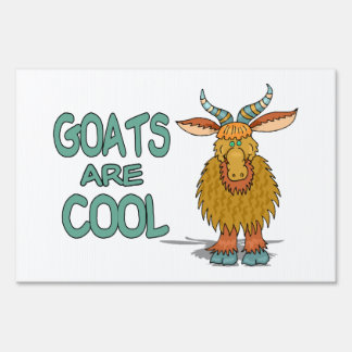 Goats Are Cool Lawn Sign