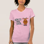 Goats Are Cool Tees