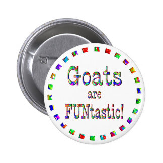Goats are FUNtastic Pins