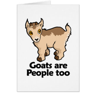 Goats are People too Greeting Card