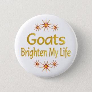 Goats Brighten My Life Button
