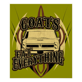 Goats Eat Everything Poster