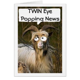 "GOAT'S EYE POPPING NEWS IT'S MY ""TWIN'S BIRTHDAY"" CARD"