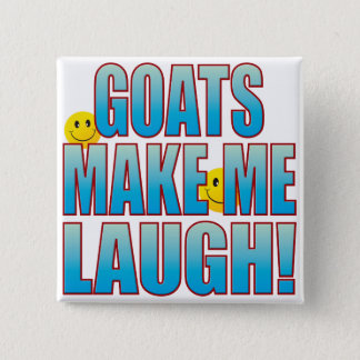 Goats Laugh Life B Pinback Button