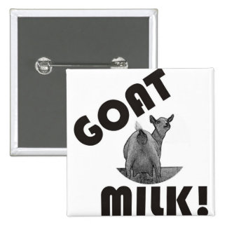 GOAT'S MILK - IT'S THE OTHER DAIRY! PINBACK BUTTON