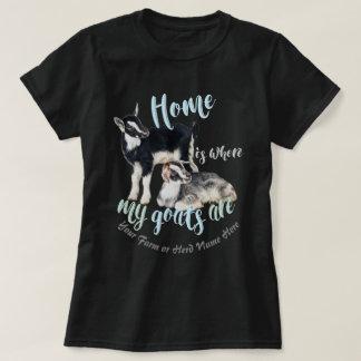 GOATS | Nigerian Dwarf  Home is Where MY Goats Ar T-Shirt